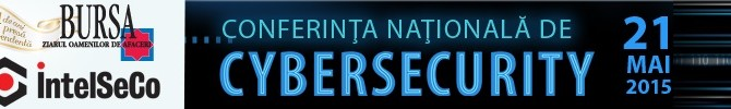 Ziarul BURSA si IntelSeCo organizeaza Conferinta Nationala de Cybersecurity