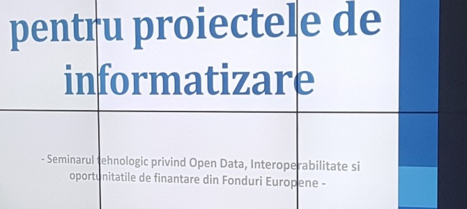 Un nou seminar tehnologic ANSSI: despre Open Data, interoperabilitate si surse de finantare