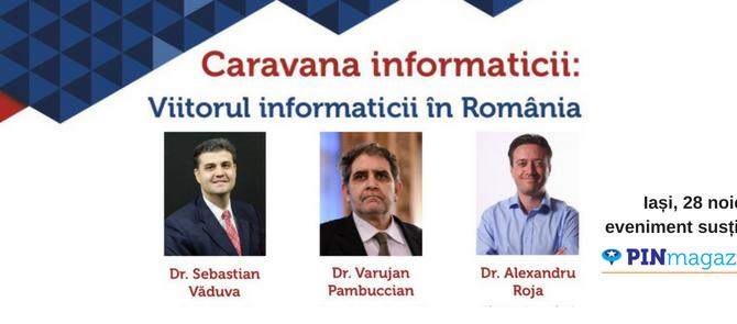 Iasi, 28 noiembrie – Caravana Informatica