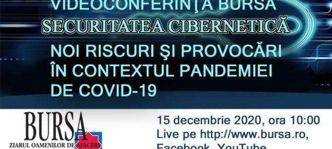 15 decembrie / Securitatea Cibernetica – noi riscuri si provocari in contextul pandemiei