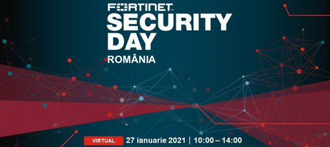 27 ianuarie / FORTINET SECURITY DAY