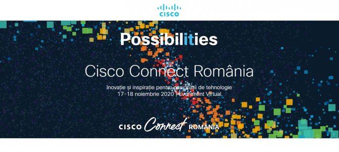 17-18 noiembrie / CISCO CONNECT