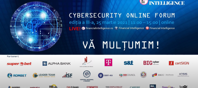 25 martie / Cybersecurity Forum by Financial Intelligence