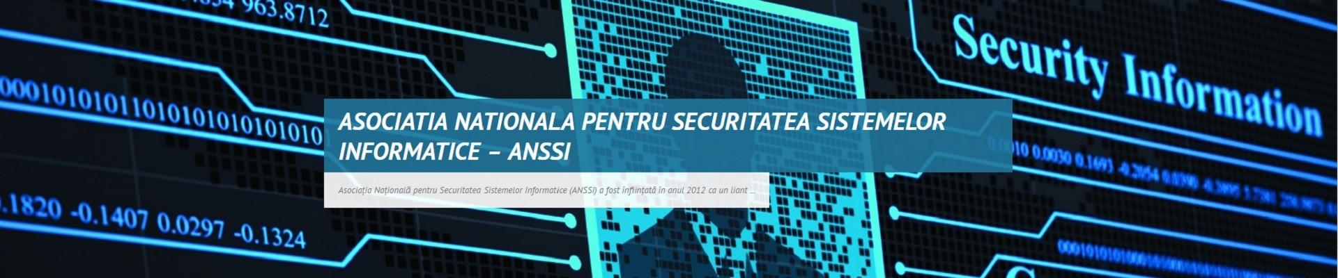 ASOCIATIA NATIONALA PENTRU SECURITATEA SISTEMELOR INFORMATICE – ANSSI