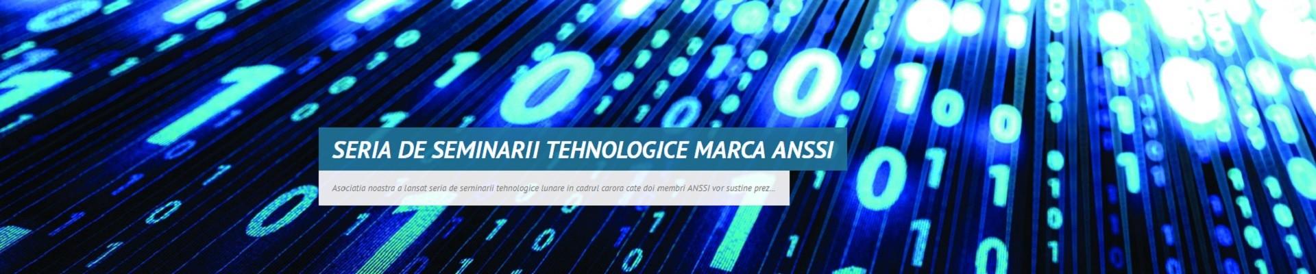 Seria de seminarii tehnologice marca ANSSI