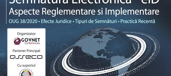 14 mai/GovNET Live – Semnatura electronica, eID – Reglementare si implementare, eveniment sustinut de ANSSI