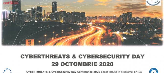 29 octombrie / CYBERTHREATS & CYBERSECURITY DAY 2020