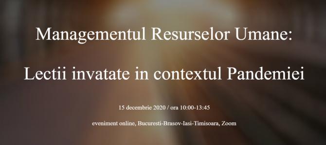 15 decembrie / Managementul Resurselor Umane: Lecții învățate în contextul Pandemiei